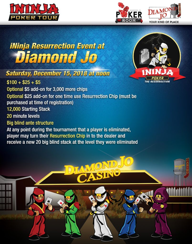 ininja resurrection event flyer for Diamond Jo Casino 2018